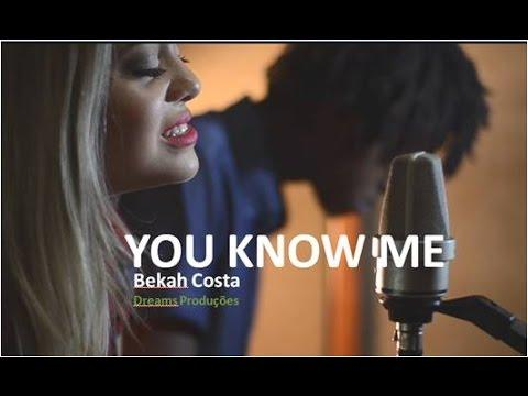Bekah Costa - You Know Me - Brazil